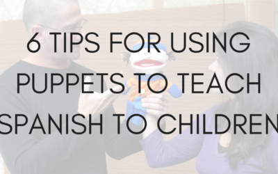 6 Tips for Using Puppets to Teach Spanish to Children – advice from an Expert Puppeteer and Actor in Colombia