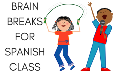 BRAIN BREAKS FOR SPANISH CLASS