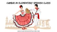 Cumbia in Elementary Spanish Class