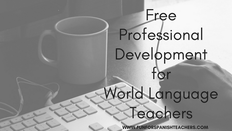 Free Professional Development  for World Language Teachers