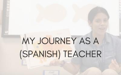 My Journey as a (Spanish) Teacher