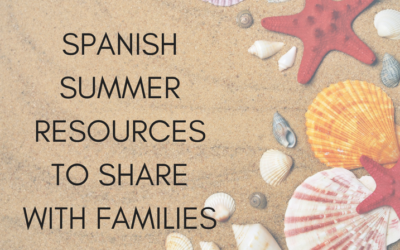 Spanish Summer Resources to Share With Families