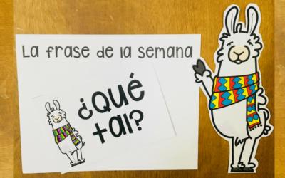 LA FRASE DE LA SEMANA IN ELEMENTARY SPANISH