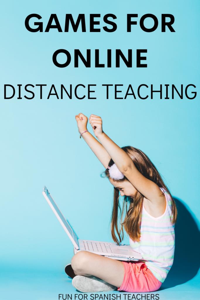 Games For Online Distance Teaching Funforspanishteachers
