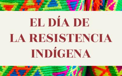 EL DÍA DE LA RESISTENCIA INDÍGENA IN SPANISH CLASS
