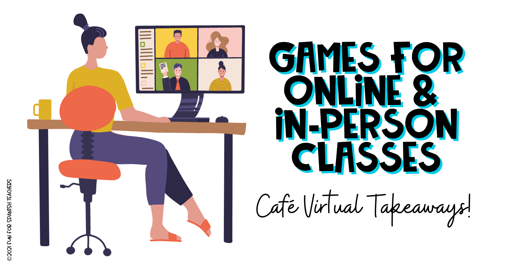 GAMES FOR VIRTUAL AND IN-PERSON CLASSES - VIRTUAL CAFÉ TAKEAWAYS